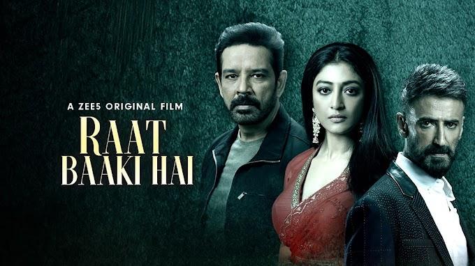 Raat Baaki Hai (2021) (ZEE5) Full Movie Online Play & Download