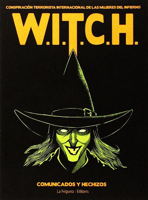 W.I.T.C.H. Conspiración Internacional de las Mujeres del Infierno