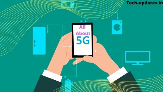 all about 5G in INDIA and its working
