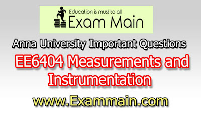 EE6404 Measurements and Instrumentation | Important  Questions | Question bank | Syllabus | Model and Previous Question papers | Download PDF