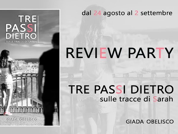 *Review Party* Tre passi dietro di Giada Obelisco