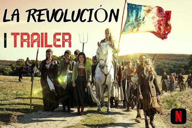 TRAILER SERIE LA REVOLUCION NETFLIX