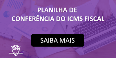 Planilha de Conferência do ICMS-ST Fiscal em Excel