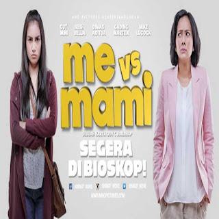 Me vs Mami, Film Me vs Mami, Sinopsis Me vs Mami, Trailer Me vs Mami