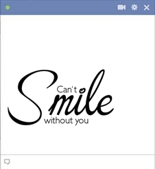 Can't Smile Without You Emoticon