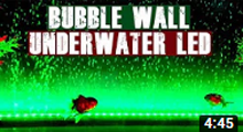 Install Underwater LED lights and Create Bubble Wall Effect