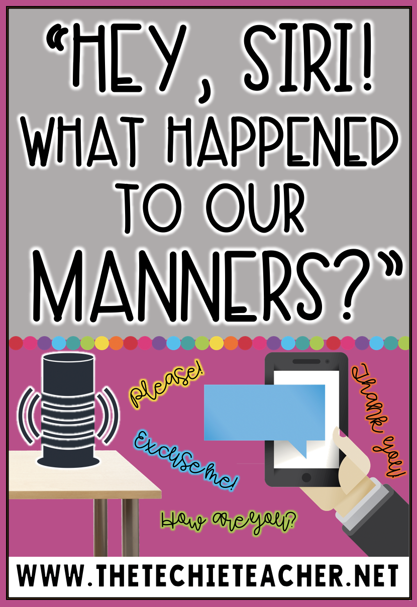Are voice controlled virtual assistants ruining our manners? When our children and students overhear our voice commands, does that transfer over to human interaction? I'm already seeing this commanding tone in social media messages and emails I receive FROM ADULTS. I'm beginning to rethink how I will approach speaking to Siri and Alexa.