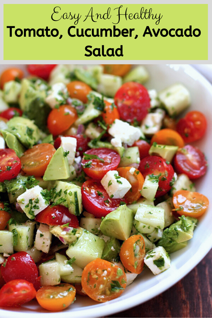 Easy And Healthy Tomato, Cucumber, Avocado Salad