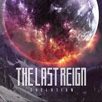 "The Last Reign - ""Evolution"""
