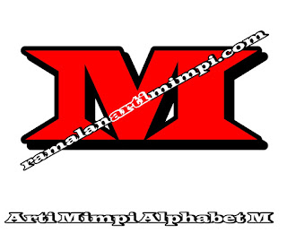 Arti Mimpi Alphabet M