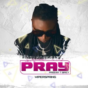 Download Music Mp3:- Wiperspring – Pray