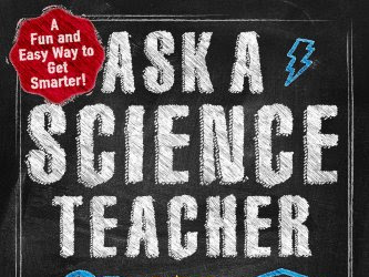 Ask a Science Teacher - 250 Questions Answered on How Stuff Works