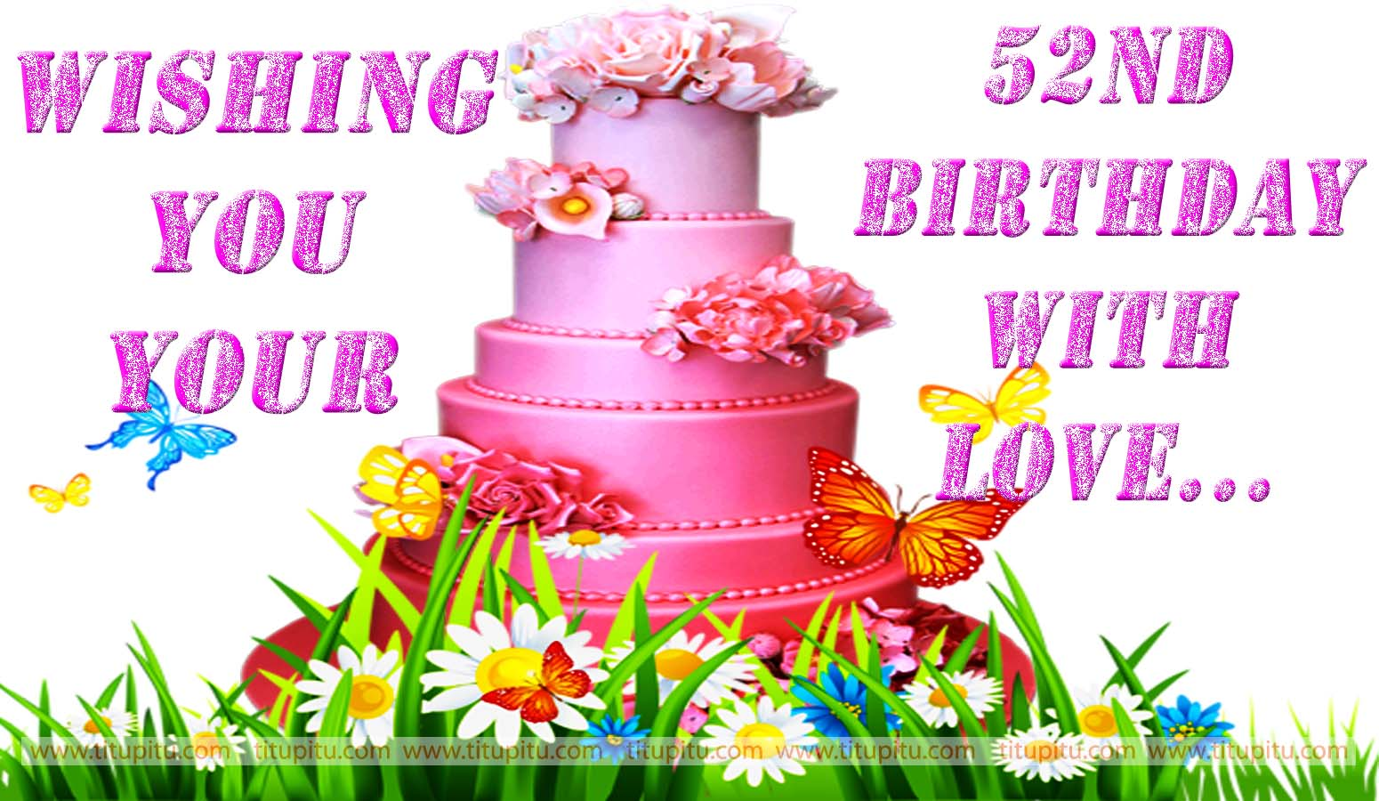 52nd Birthday Wishes Message And Wallpaper For Everyone