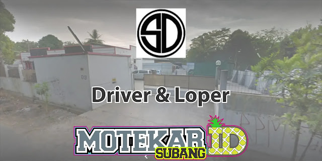 Info Lowongan Pekerjaan Driver & Loper PT. Surya Donasin Cabang Subang 2019