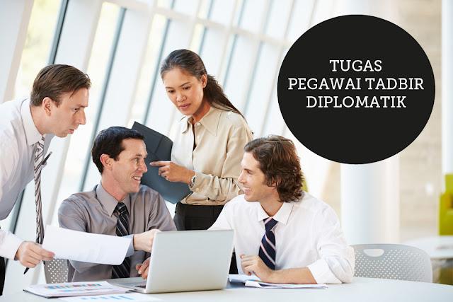 Tugas Pegawai Tadbir Diplomatik
