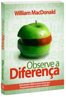 Livro observe a diferença de William Macdonald
