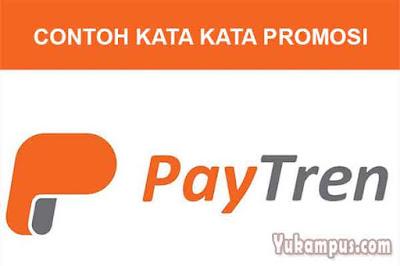 contoh kata kata promosi paytren