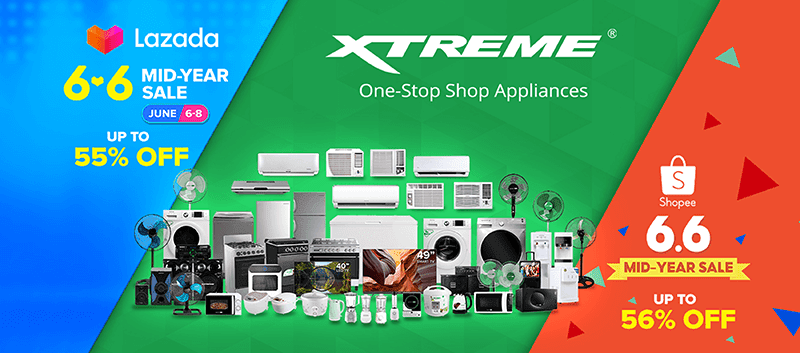XTREME joins Lazada and Shopee's 6.6 Mid-Year Sale, save up to 56 percent on select appliances!