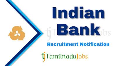 Indian Bank recruitment notification 2020, govt jobs for graduate, govt jobs for post graduate, central govt jobs, govt jobs in India