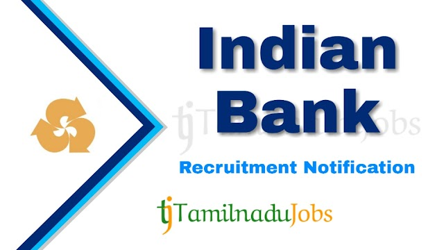 Indian Bank Recruitment notification of 2020 - for Specialist Officer - 138 posts