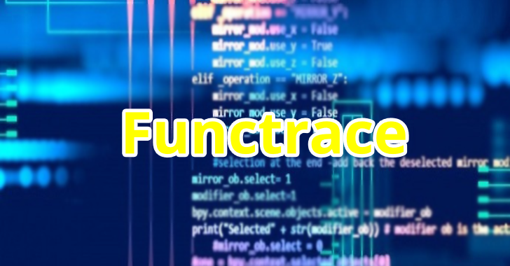 Functrace : A Function Tracer