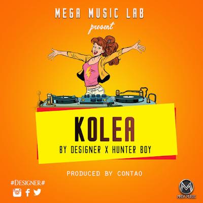 Download Mp3 Audio | Designer x Hunter boy - kolea