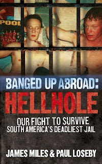Books for Men Book Reviews - Banged Up Abroad: Hellhole by James Miles & Paul Loseby