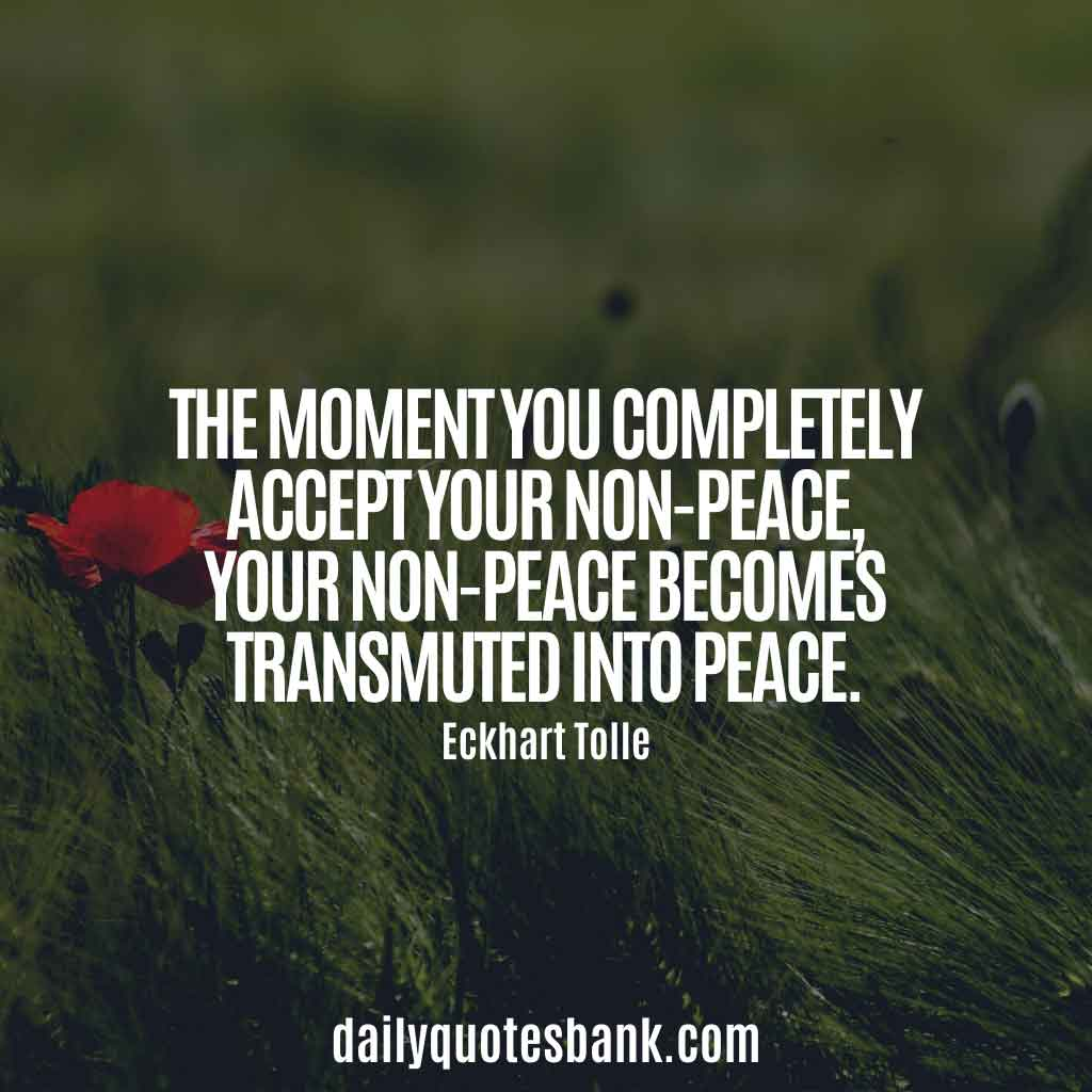 Best Eckhart Tolle Quotes On Peace
