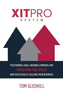 XITPRO SYSTEM: Positioning Small Business Owners for Breaking the Mold and Successfully Selling Their Business free book promotion Tom Gledhill