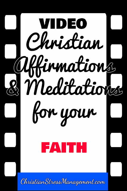 Christian affirmations and meditations for your faith video