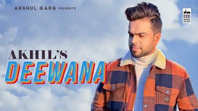 Latest Song Deewana lyrics penned by Maninder Kailey & sung by Akhil. Deewana lyrics - Akhil.
