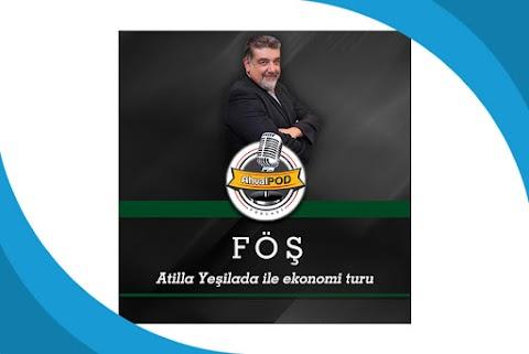 Atilla Yeşilada ile Ekonomi Turu Podcast