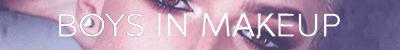 Boys in makeup | Riley Hart & Christina Lee