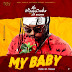 Mc Wizzy Baba ft Jay Brown - My Baby