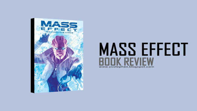 Mass Effect: The Complete Comics - Book Review