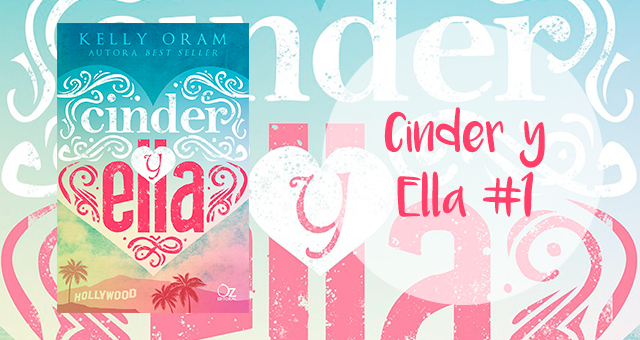 Cinder y Ella 1, Kelly Oram