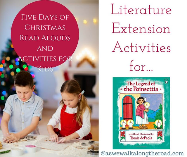 Literature extension activities for The Legend of the Poinsettia #literature #homeschooling