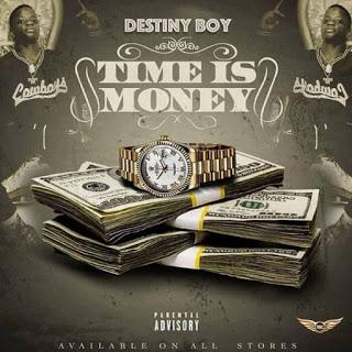 Destiny Boy Time Is Money Lyrics