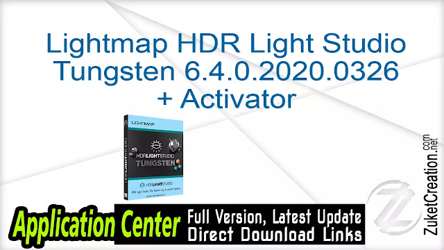 Lightmap HDR Light Studio Tungsten 6.4.0.2020.0326 + Activator