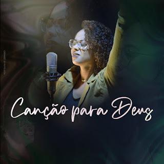 Canção Para Deus - Jessica Soares