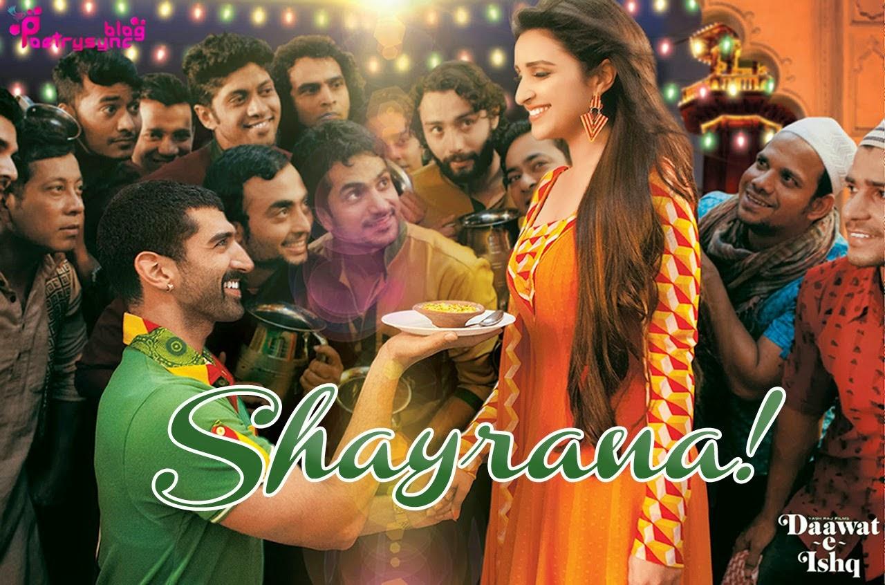 Shayrana Song Lyrics - Daawat-E-Ishq 2014 with Mp3 Online