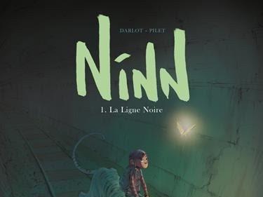 Ninn, tome 1 : La ligne noire de Johan Pilet et Jean-Michel Darlot