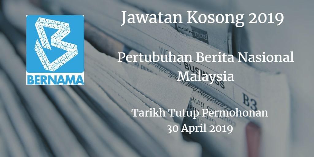 Jawatan Kosong BERNAMA 30 April 2019