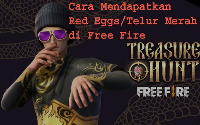 Cara Mendapatkan Red Eggs/Telur Merah di Free Fire 1