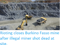 https://sciencythoughts.blogspot.com/2019/08/rioting-closes-burkino-fasso-mine-after.html
