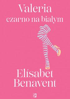 Valeria czarno na białym - Elisabet Benavent