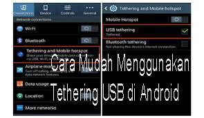 Cara Mudah Menggunakan Tethering USB di Android 1