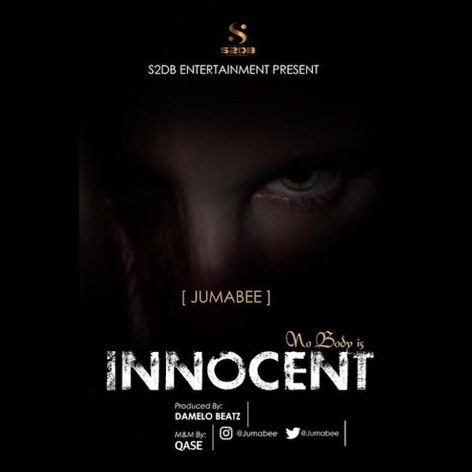 [Music] Jumabee – Nobody Is Innocent