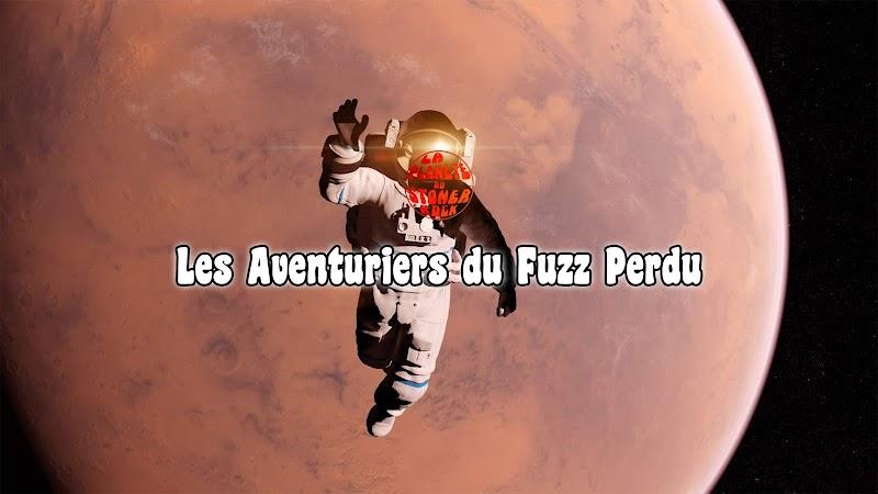 Les Aventuriers du Fuzz Perdu | Février 2020 par Florian K.
