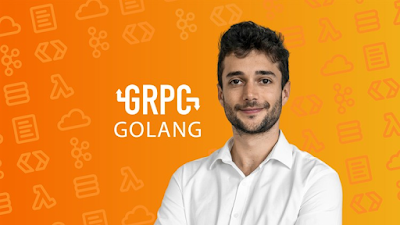 Best Courses to learn gRPC and Google Protocol Buffer in  Golang